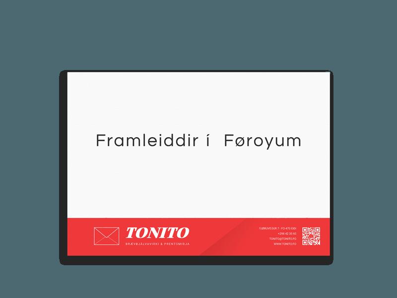Tonito Braevbjalvi, Framleitt í Føroyum
